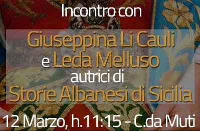 """Incontro con Giuseppina Li Cauli e Leda Melluso, autrici di """"Storie Albanesi di Sicilia. Conversazione con un'arbëreshe"""""""