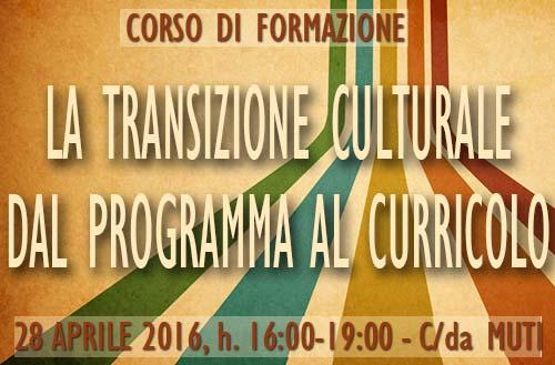 """""""La transizione culturale dal programma al curricolo"""""""