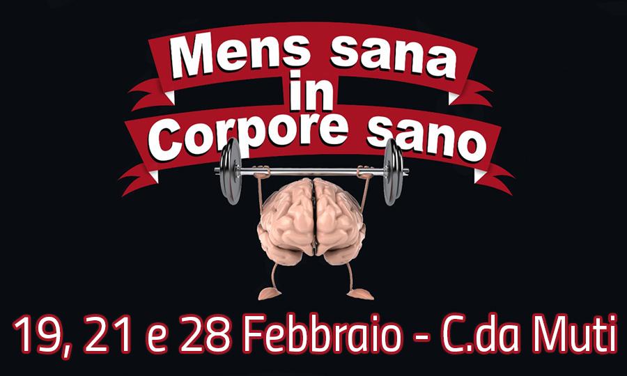 Mens sana in corpore sano - C.da Muti