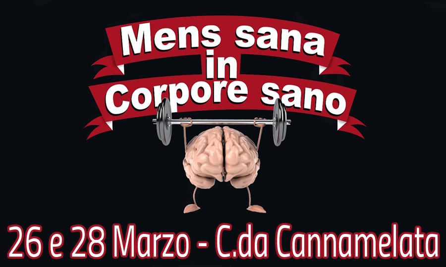 Mens sana in corpore sano - C.da Cannamelata