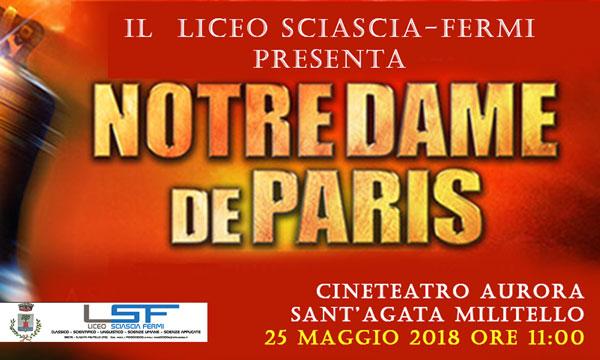 """Notre Dame de Paris""  -  Rappresentazione teatrale"