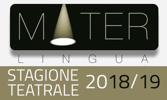 Stagione teatrale 2018-2019 di Materlingua