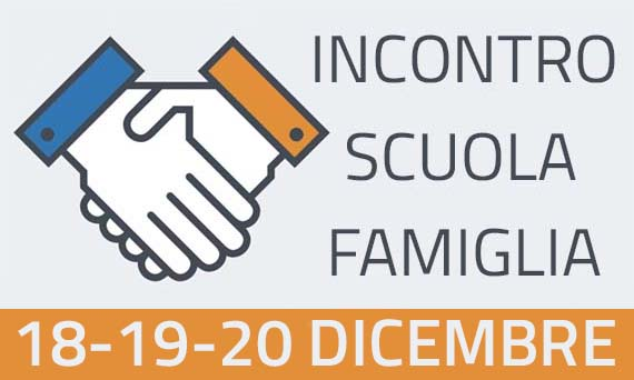 Incontro Scuola-Famiglia - Dicembre 2018
