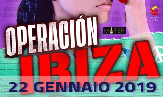 Operación Ibiza - Spettacolo in lingua spagnola